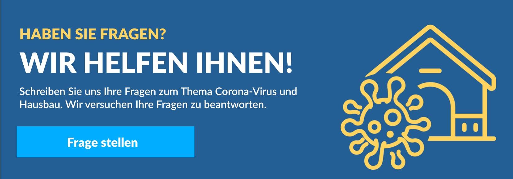Schreiben sie uns Ihre Fragen zum Thema Corona Virus